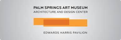 Art Architecture And Design Architecture Design Center Palm Springs Art Museum