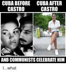 Cuba Meme - cuba before castro cuba after castro turning point usa and