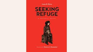 Book Seeking Is Based On Book Review Seeking Refuge By Irene N Watts The Chronicle
