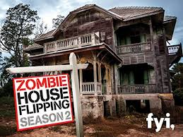 Zombie House Watch Zombie House Flipping Episodes Season 2 Tvguide Com