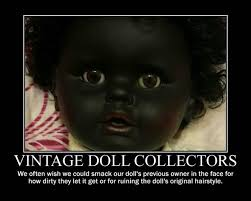 Meme Lover - vintage doll collectors meme by shannon cassul lover on deviantart