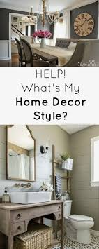 what s my home decor style what s my home decor style rustic refined home decor style images