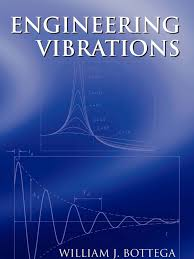 engineering vibrations william j bottega beam structure