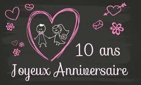 anniversaire mariage 10 ans carte anniversaire mariage 10 ans tableau