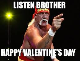 Happy Valentines Meme - meme maker listen brother happy valentines day