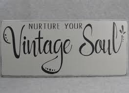 Ginger Home Decor by Nurture Your Vintage Soul Wood Hand Painted Sign For Inspirational