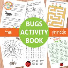 Printable Activity Book Bugs Activity Sheets Free Kids Printable
