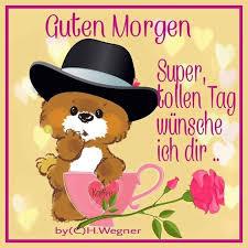 schönen tag sprüche lustig 152 best guten morgen images on morning