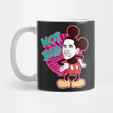 Not Bad Obama Meme - not bad not bad obama meme mug teepublic