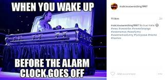 Alarm Clock Meme - maliciouswrestling on twitter when you wake up before the alarm