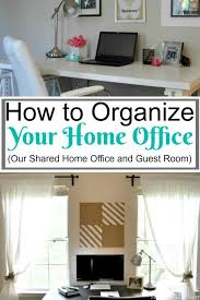 how to organize your home office our shared office and guest room