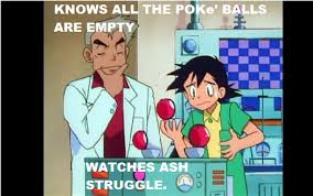 Ash Meme - professor oak and ash meme my 1st meme by enderprogaming on deviantart
