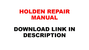 holden colorado u0026 rodeo 2007 2008 2009 2010 2011 2012 repair