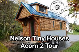 nelson tiny houses acorn 2 tour youtube