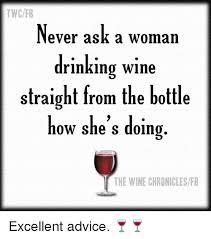Wine Meme - image result for wine memes go ahead and wine pinterest