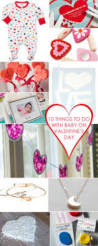 73 best holidays s day 10 things to do with baby on valentinesday baby s