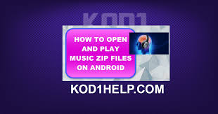 how to open zip files on android how to open and play zip files on android