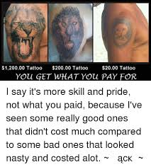 120000 tattoo 20000 tattoo 2000 tattoo you get what you pay for
