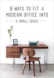 Modern Office Desks For Small Spaces 8 Ways To Fit A Modern Office Into A Small Space Design Necessities