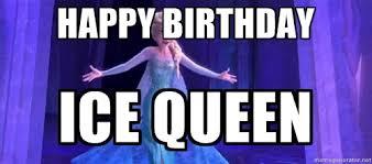 Frozen Birthday Meme - queen elsa memes image memes at relatably com