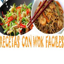 cuisine wok facile recetas con wok faciles android apps on play