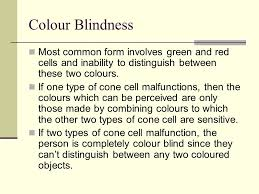 Most Common Colour Blindness The Eye And Sight Option A1 Structure Of The Human Eye Ppt Download