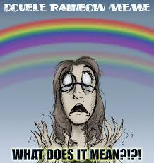 Rainbow Meme - double rainbow meme by expression on deviantart