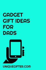 661 best father u0027s day gift ideas u0026 gift ideas for men or dads