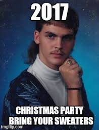 Christmas Party Meme - 2017 christmas party bring your sweaters