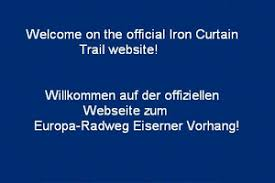 Who Coined The Phrase The Iron Curtain Biking Hiking The Iron Curtain Trail History Memory Fun Green