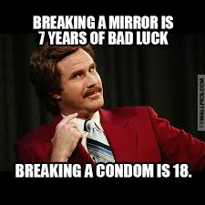 Bad Luck Meme - ron burgundy 18 years of bad luck meme facebook wall pic