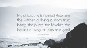 friedrich nietzsche quote u201cmy philosophy is inverted platonism