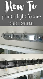 trash to treasure how to paint a bathroom light fixture
