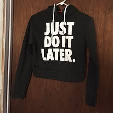 crop top sweater 25 nike tops nike just do it later crop top sweater from