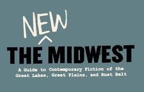 the past and present of the fiction of the midwest wherever that