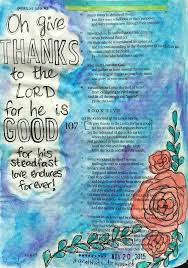 a psalm of thanksgiving psalm 107 1 journaling bible and bible art
