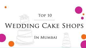 wedding cake shops top 10 wedding cake shops in mumbai