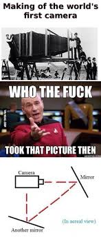 Camera Meme - the picture of the world s first camera explained 9gag