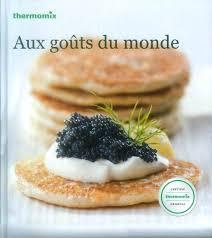 livre cuisine rapide thermomix pdf livre thermomix pdf desserts gourmands livre thermomix cuisine