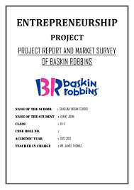 sample of acknowledgement letter for project report project report and market survey of baskin robbins cbse class 12 ent