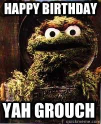 Oscar The Grouch Meme - oscar the grouch memes quickmeme