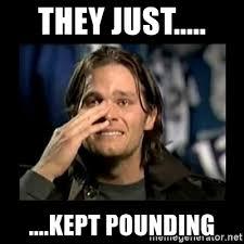 Tom Brady Crying Meme - they just kept pounding tom brady crying meme generator
