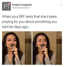 Praying Memes - a blessing to have friends who will always intercede on your