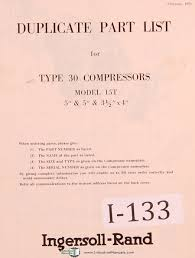 ingersoll rand type 30 15t compressor parts lists manual year