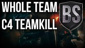 whole team c4 teamkill rainbow six siege montage team black