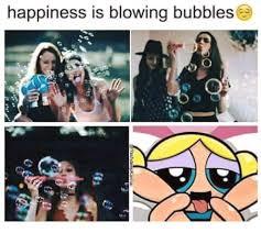 Bubbles Meme - happiness is blowing bubbles meme on me me