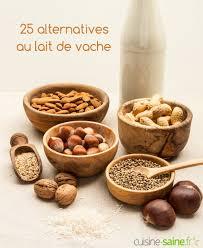 cuisine saine fr par quoi remplacer le lait de vache 25 laits végétaux
