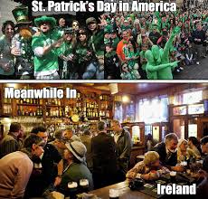 Funny St Patricks Day Meme - st patrick s day meanwhile in ireland funny