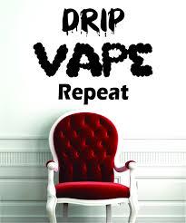 amazon com drip vape repeat decal sticker wall vinyl art e cig amazon com drip vape repeat decal sticker wall vinyl art e cig vapor smoke shop decor home kitchen