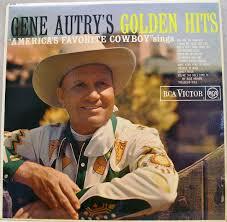 gene autry gene autry s golden hits vinyl lp at discogs